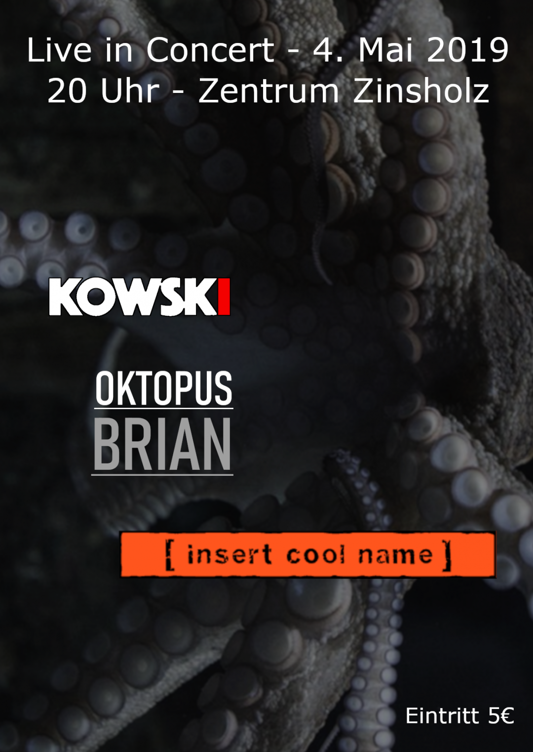 Oktopus Brian – Live in Concert 4. Mai